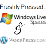 Windows Live Spaces &amp; WordPress.com